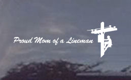 Proud Mom of a lineman decal. If you've been looking for window decals for moms of linemen, you have come to the right store!
