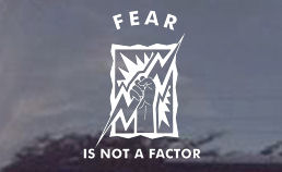 Fear is not a factor diecut window decals for the electrician.