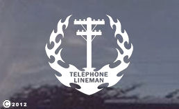 Telephone Lineman diecut window decals for your car or truck!