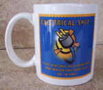 Electrical Poo-Poo :o) Coffee Mug...plug old shit into new shit and watch the new shit go to Shit! Is that the truth or what?