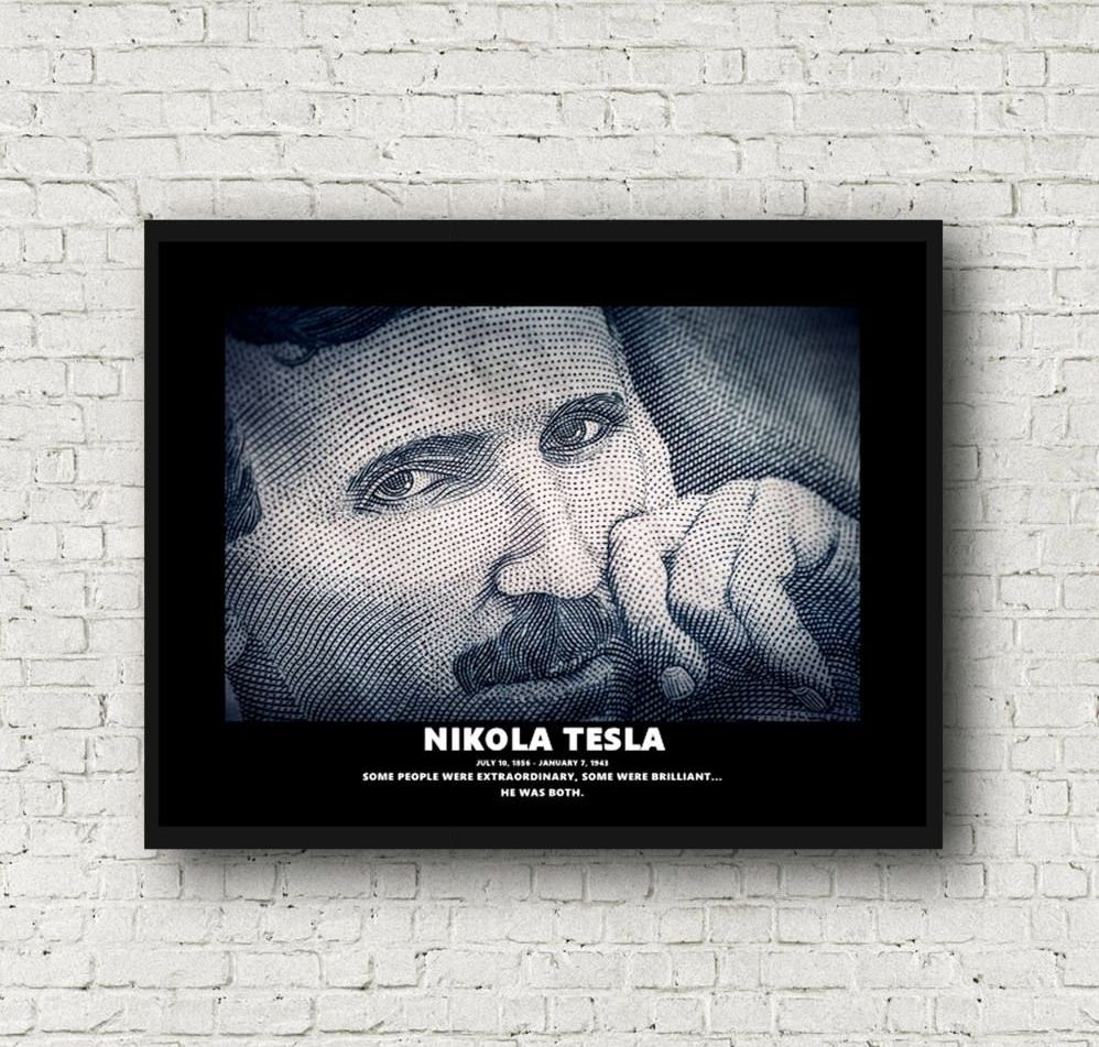 Nikola Tesla Art Print...some were brilliant...some were extraordrinary...he was both.