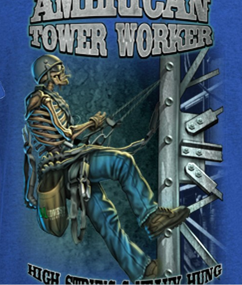 Tnt American Tower Worker High Strung And Heavy Hung T Shirt